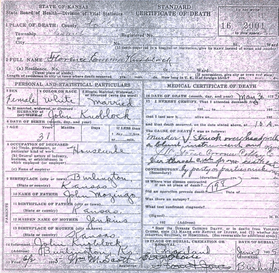 Death Certificate:A copy of Florence Knoblock's official death certificate, signed by coroner J.O. Stone. Stone would disappear before the trial began and never return to Coffey County.