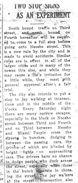 After much frustration with drivers and jaywalkers alike, the city of Burlington installed two stop signs. (From the Daily Republican, July 7, 1925.)