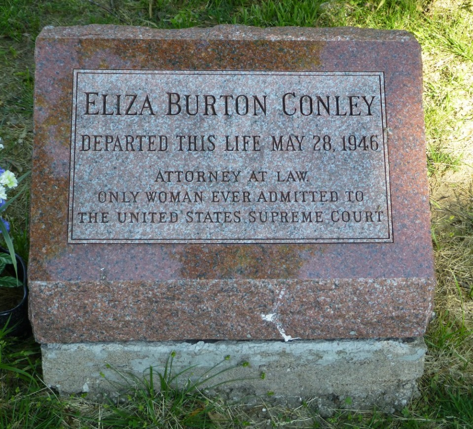 One of three sisters to protest the destruction of the cemetery, Eliza Conley was one of the first female lawyers in the U.S.