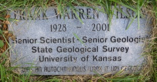 "Frank Warren Wilson's marker reads, ""was an autochthonous (look it up) geologist."""