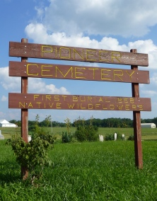 August 18 2013 Pioneer Cemetery Sign