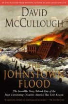 Johnstown Flood by David McCullough