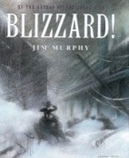Blizzard! by Jim Murphy