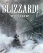 Blizzard! by Jim Murphy